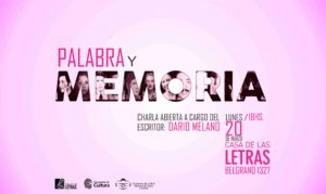 Palabra y MEMORIA_Casa de las letras 2017